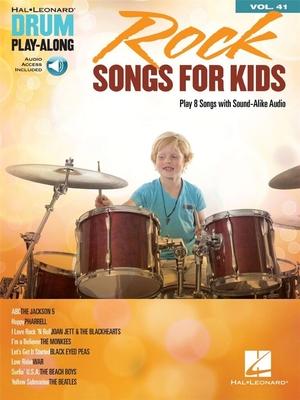 Drum Play-Along Volume 41: Rock Songs For Kids (Book/Online Audio) /  / Hal Leonard