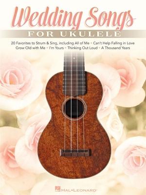 Wedding Songs for Ukulele /  / Hal Leonard