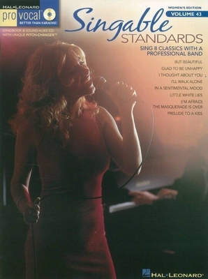 Pro Vocal Women's Edition Volume 43: Singable Standards (Book/CD) /  / Hal Leonard