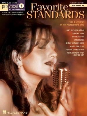 Pro Vocal Women's Edition Volume 44: Favorite Standards (Book/CD) /  / Hal Leonard