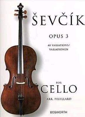 40 variations pour violoncelle Op.3 Otakar Sevcik Arr. L.R. Feuillard / Otakar Sevcik / Bosworth