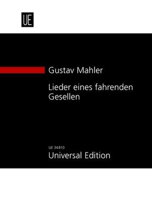 Lieder eines fahrenden Gesellen / Gustav Mahler / Universal Edition