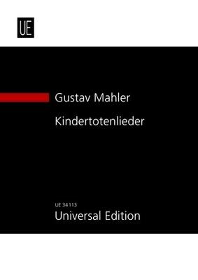 Kindertotenlieder / Gustav Mahler / Universal Edition