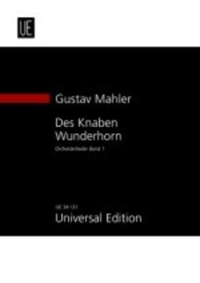 Des Knaben Wunderhorn Orchesterlieder band 1 / Gustav Mahler / Universal Edition