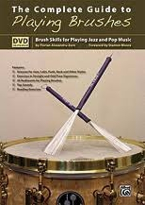 The complete Guide to Playing brushes / Houghton S./Warrington T. / Alfred Publishing