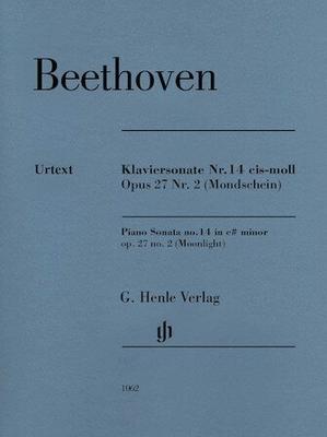 Sonate op. 27 no 2 'Clair de lune' Piano Sonata No.14 In C Sharp Minor Op.27 No.2 / Ludwig van Beethoven Norbert Gertsch Murray Perahia / Henle