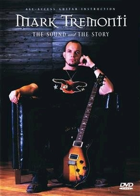 Mark Tremonti – The Sound an the Story with DVD /  / Hal Leonard