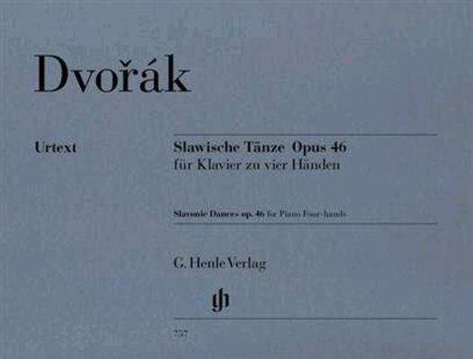 Slavische Tänze opus 46 fuer Klavier zu vier Hände / Antonn Dvok / Henle Verlag