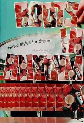 Roots in Rythm Basic Styles for drums /  / De Haske