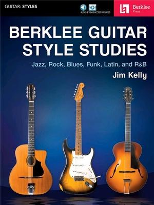 Berklee Guitar Style Studies / Jim Kelly / Berklee
