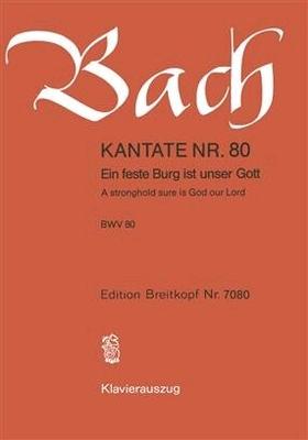 Kantate 80 Eine feste Burg BWV 80 / Johann Sebastian Bach / Breitkopf