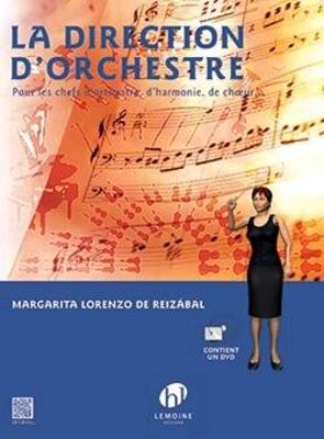 La Direction d'orchestre avec DVD / Margarita de Lorenzo de Reizabal / Henry Lemoine
