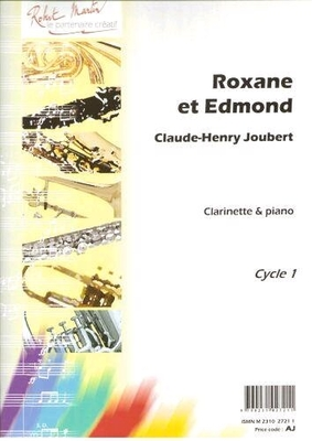 Roxane et Edmond  Claude Henry Joubert  Klarinette und Klavier /  / Robert Martin