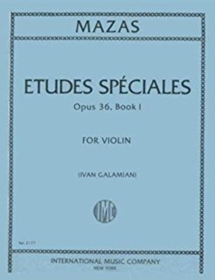 Studi Op. 36 Vol.1 (Studi Speciali – Galamian ) / Jacques-Féréol Mazas / International Music Co.