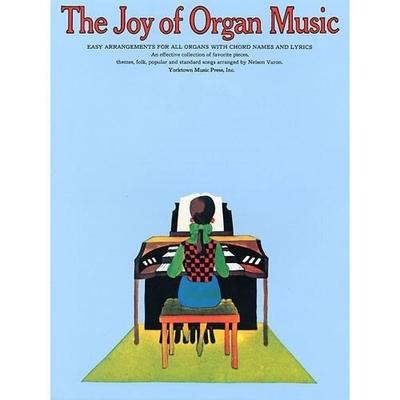 Les joies de / The joy of Organ Music /  / Yorktown