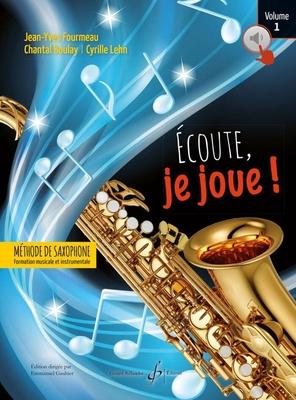 coute, je joue  Volume 1- Saxophone / Jean-Yves Fourmeau / Billaudot