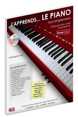 J'apprends le Piano… tout simplement Vol. 2 30 Morceaux: Classique, Jazz, Variété, Ragtime / Christophe Astié / Edition F2M