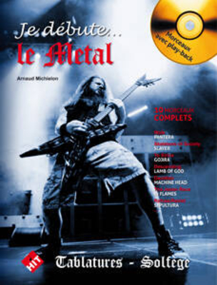 Je Débute le Metal  A. Michielon  Electric Guitar / A. Michielon / Hit Diffusion