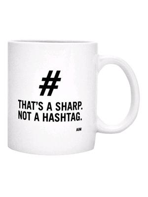 AIM  That's A Sharp Not A Hashtag Mug