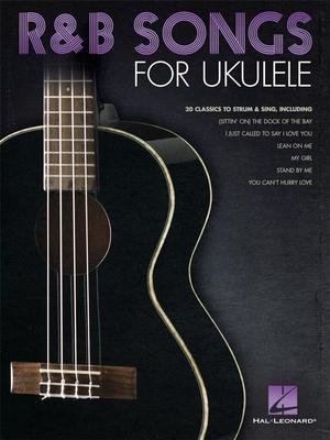 R&B SONGS FOR UKULELE /  / Hal Leonard