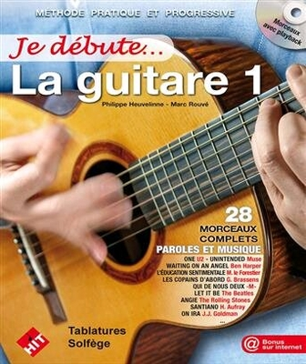 Je Débute… la Guitare 1 / P. Heuvelinne / Hit Diffusion