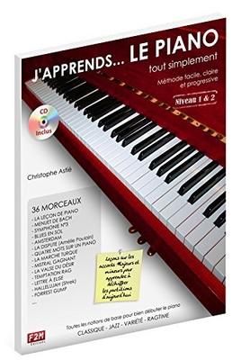 J'apprends le Piano… tout simplement Vol. 1 / Christophe Astié / Edition F2M