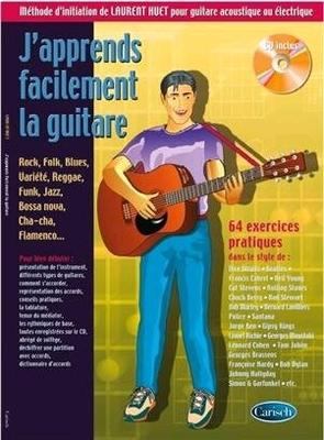 J'apprends Facilement La Guitare 64 exercices pratiques Laurent Huet / Laurent Huet / Carisch