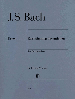 J.S. Bach Zweistimmige Inventionen BWV 772-726Revised edition of HN 169 / Johann Sebastian Bach Ullrich Scheideler / Henle Verlag