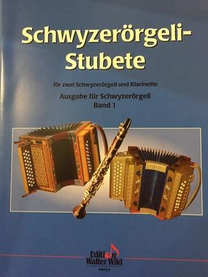 Schwyzerörgeli-Stubete Band 1 Book – 2 Accordéons / Ruedi Wachter / Wild