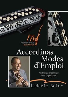 Accordina Modes d'Emploi / Ludovic Beier / Marcel Dreux