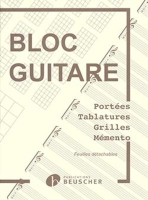 Bloc Guitare Tablatures Grilles et Chord Boxes /  / Paul Beuscher