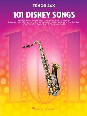 101 Disney Songs Tenor Sax /  / Hal Leonard