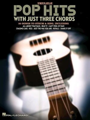 Pop Hits With Just Three Chords /  / Hal Leonard