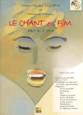 Chant en FM / Marie-Hélène Siciliano / Henry Lemoine