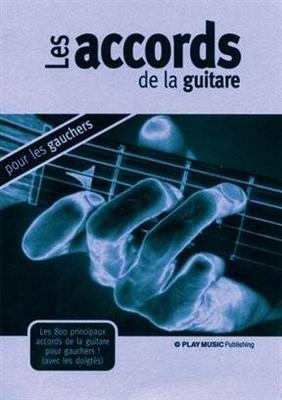 Accords gauchers de la Guitare /  / Play Music Publ.