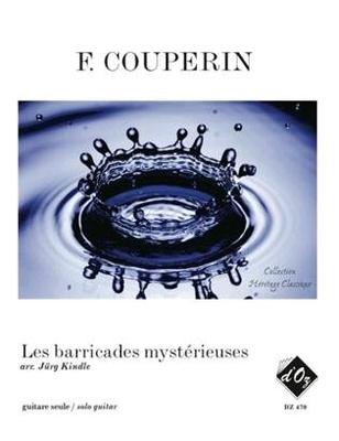 Les barricades mystérieuses  François Couperin  Gitarre /  / Les Productions d'OZ