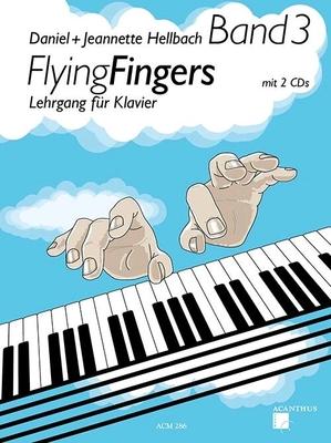 Flying Fingers Band 3 / Hellbach Daniel / Acanthus