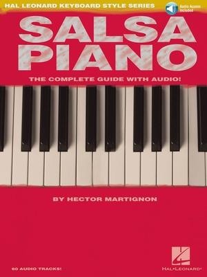 Hal Leonard Keyboard Style Series / Piano Salsa (F) Méthode complète avec cd Hector Martignon  Klavier Buch + CD  DHP 1145541 /  / Hal Leonard