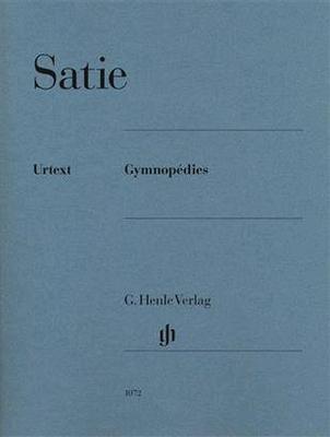 Erik Satie Gymnopédies  / Erik Satie / Henle Verlag