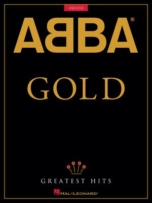 Ukulele / ABBA – Gold: Greatest Hits for Ukulele   Ukulele Buch Pop und Rock HL00251160 / ABBA / Hal Leonard