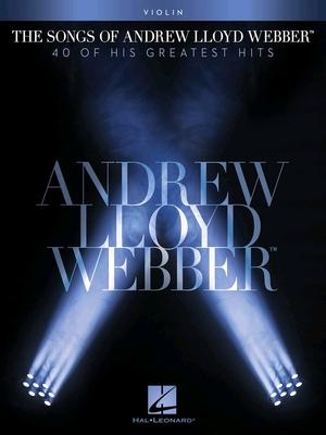 Instrumental Solo Series / The Songs of Andrew Lloyd Webber Violin Andrew Lloyd Webber  Violin Buch TV, Film, Musical und Show HL00102653 / Andrew Lloyd Webber / Hal Leonard