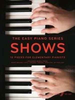 The Easy Piano Series: Shows 12 pieces for elementary pianists /  / Faber Music