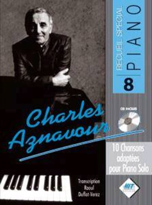 Spécial Piano N8 Charles AZNAVOUR /  / Hit Diffusion