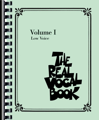 The Real Vocal Book Volume 1 low voice /  / Sher Music