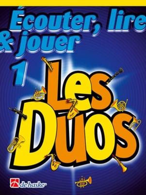 Ecouter, lire & jouer Les Duos vol. 1Saxophone Soprano Tenor /  / De Haske