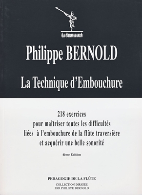 La technique d'embouchure Philippe Bernold /  / Billaudot