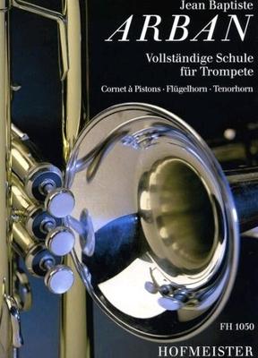 ARBAN – Vollständige Schule für Trompete /  / Friedrich Hofmeister