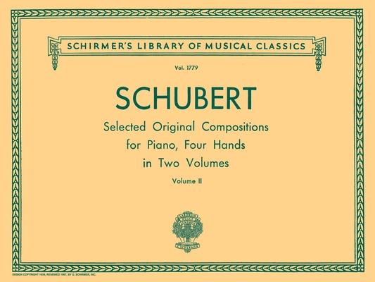 Original Compositions for Piano – Volume 2 Two Pianos Four Hands Franz Schubert  Piano 4 Hands /  / Schirmer