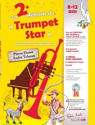 La 2. Méthode du Trumpet Star  Pierre Dutot_André Telman  Trumpet /  / Robert Martin