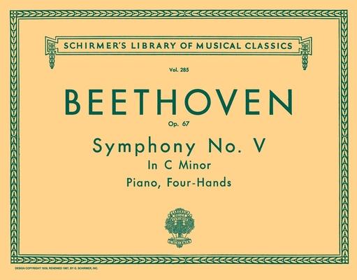 Symphony No 5 in C Minor op. 67 / Diller-Quaille / Schirmer